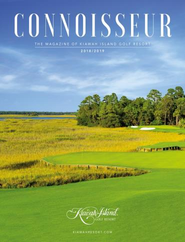 Connoisseur: The Magazine of Kiawah Island Resort 2018-2019